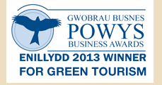 WINNER OF POWYS BUSINESS AWARDS 2013 - FOR GREEN TOURISM